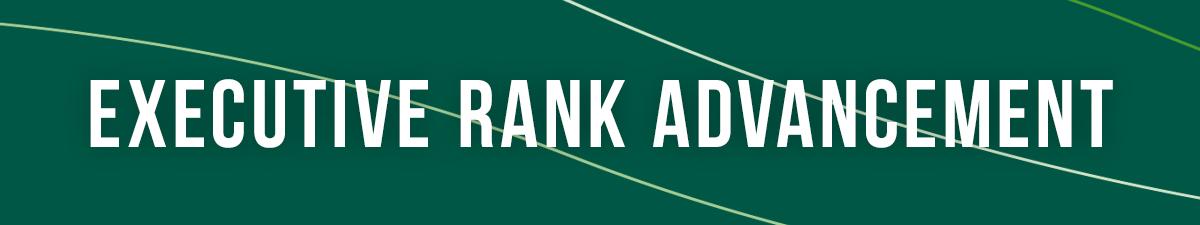Executive Rank Advancement